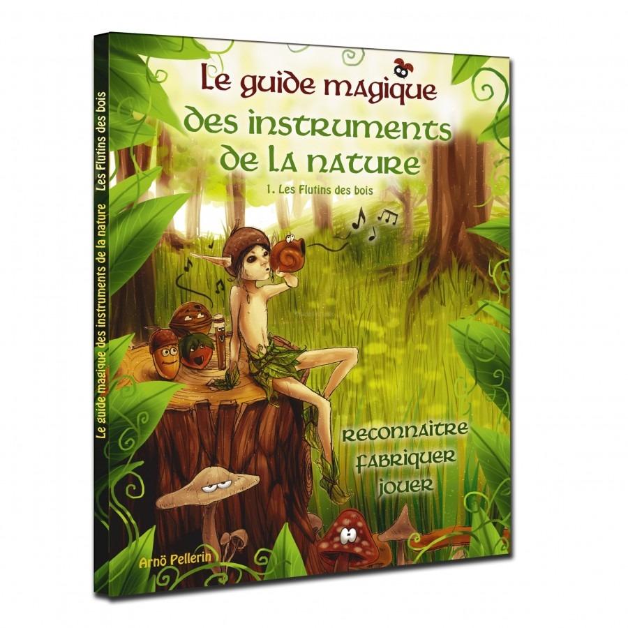 le guide magique des instruments de la nature
