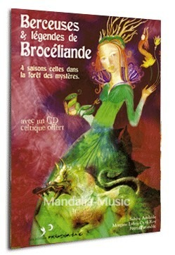 Berceuses et légendes de Brocéliande