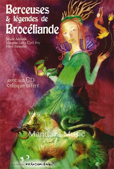 Berceuses & légendes de Brocéliande