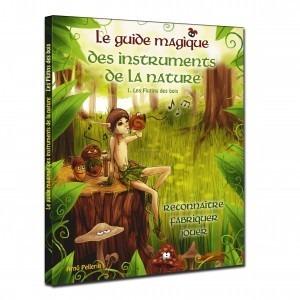 Le guide magique...de la nature