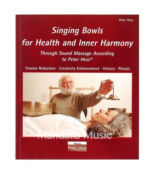 livre peter hess 'singing bowls for health and inner harmony'